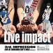 LIVE IMPACT / みならいモンスター