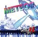 METEOR -メテオラ-