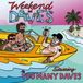 too many daves / weekend at daves cd