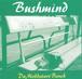 BUSHMIND / DA MOBBSTARR BENCH