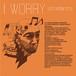 【CD】6th album 『I WORRY』【空団地】