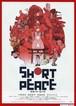 (2) SHORT PEACE ショート・ピース