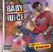 DJ BABY HALF / BABY JUICE VOL.2