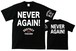NEVER AGAIN(T-SHIRT) 黒ボディー