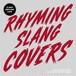 RHYMING SLANG COVERS / V.A.
