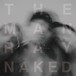 【初回特典】The ManRay / Naked