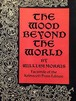 The Wood Beyond the World / William Morris