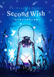One Hundred Wishes:SECOND WISH ~夜に煌めく碧玲の追憶~