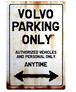 VOLVO Parking Onlyサインボード