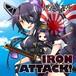 IRON ATTACK!/燃ゆる海原 ~Sail up~(MIA035)