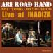 ARI ROAD Band LIVE-INA