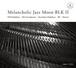 V.A. 「Melancholic Jazz Moon BLK 2」