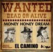 EL CAMINO MONEY HONEY DREAM