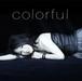 再入荷!直筆サイン入り25th Anniversary Album『colorful』