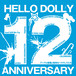 V.A HELLO DOLLY 12th ANNIVERSARY 再入荷!超少量!