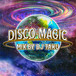 DJ TAKU fr EMPEROR / DISCO MAGIC