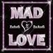ZxIxGxZxAxG『MAD LOVE』CD