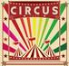 4th mini album 「CIRCUS」