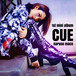 1st mini album「CUE」