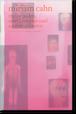 ミリアム・カーン「 私のユダヤ人、原子爆弾、そしてさまざまな作品」(Miriam Cahn)