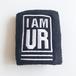 "UR - Wrist Band ""I AM UR"""