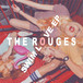 The Rouges / SWIM LOVE EP