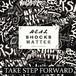 REAL SHOCKS MATTER - TAKE STEP FORWARD(CD)