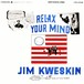 CD 「RELAX YOUR MIND / JIM KWESKIN」