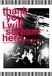 "LIVE DVD ""thankyou, I will scream here"""