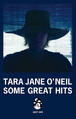 Tara Jane O'Neil タラ・ジェーン・オニール  『Some Great Hits』カセットテープ