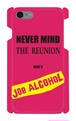 【受注生産】iPhone7対応「 NEVER MIND THE REUNION HERE'S JOE ALCOHOL」ピンク iPhoneケース