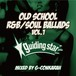 OLD SCHOOL R&B SOUL BALLDS vol.1 Mixed by G-Conkarah