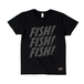 FISH! FISH! FISH! T : Black