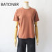BATONER/バトナー・32G Smooth Knit T-Shirt