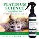 【ねこちゃんにオススメ】除菌・消臭・除菌スプレー PLATINUM Science in phytoncide