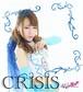 早乙女麗那 1st シングル CRISIS