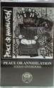 Peace or annihilation / Minus - Split Cassette