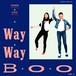 "WAY WAVE - SUMMER GIRL / LOVIN' YOU(7"")"