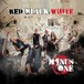 MINUS ONE 『Red Black White』