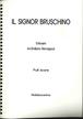 ブルスキーノ氏(IL SIGNOR BRUSCHINO)