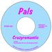 Pals / CrazyRomantic