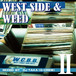 DJ TAKA / West side&Weed Vol.2