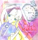 【CD】 時計うさぎ Alice's White Rabbit