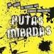 """PUTAS MIERDAS-el punk ni quiere paz quiere diversion 7""""ep"""