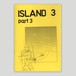 Lando/ISLAND 3 [part3] zine