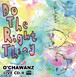 Do The Right Thing ライブ音源 CD-R