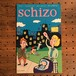 Schizo 2 / Ivan Brunetti