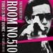 ニューシングル「ROOM NO.510」