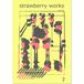 strawberry works_2 WEB