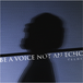 2nd mini album 「BE A VOICE NOT AN ECHO」